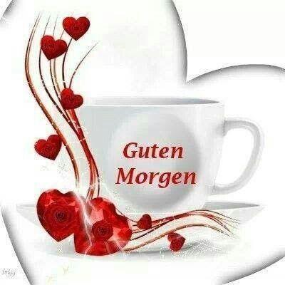 Ein wunderschönen guten morgen - Ein wunderschönen guten morgen