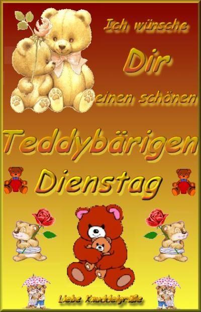 Schönen dienstag teddy - Schönen dienstag teddy