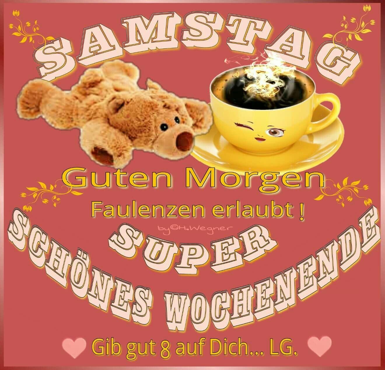 Schönen Samstag Kaffee Bilder Und Sprüche Für Whatsapp Und
