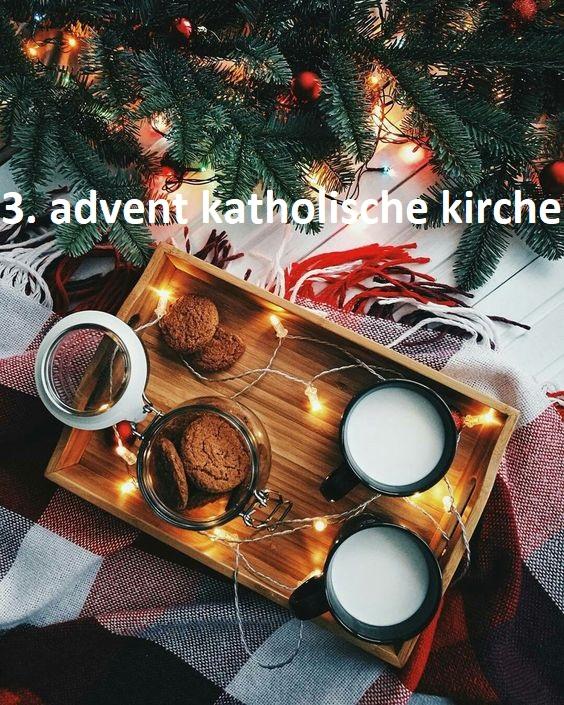 3. advent katholische kirche