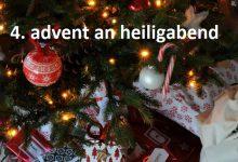 4. advent an heiligabend