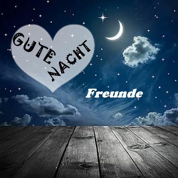 gute nacht bilder für freunde - Gute Nacht bilder für Freunde