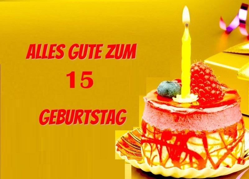 Alles Gute Zum 15 Geburtstag  - Alles Gute Zum 15 Geburtstag