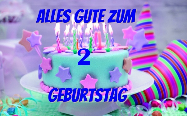Sprüche Zum 2 Geburtstag