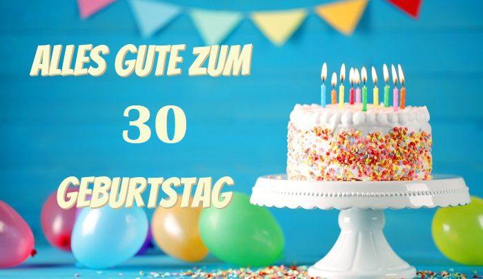 Alles Gute Zum 30 Geburtstag