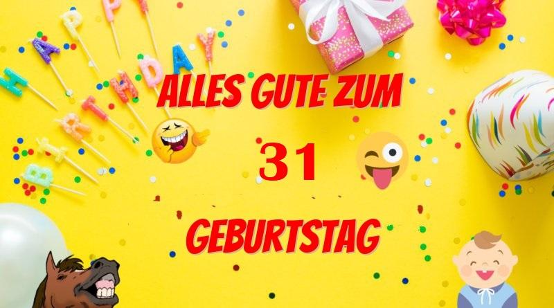Alles Gute Zum 31 Geburtstag