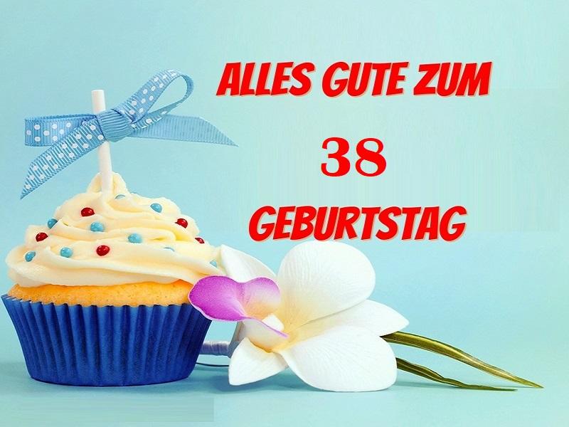 Glückwünsche Zum 38 Geburtstag