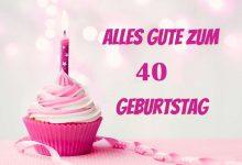 Alles Gute Zum 40 Geburtstag  220x150 - Alles Gute Zum 40 Geburtstag