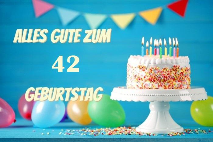 Alles Gute Zum 42 Geburtstag - Alles Gute Zum 42 Geburtstag