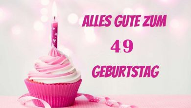 Alles Gute Zum 49 Geburtstag  390x220 - Alles Gute Zum 49 Geburtstag