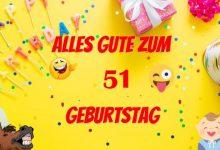 Alles Gute Zum 51 Geburtstag 220x150 - Alles Gute Zum 51 Geburtstag
