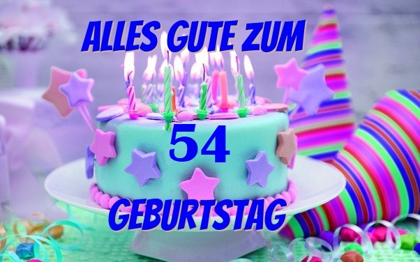 Alles Gute Zum 54 Geburtstag - Alles Gute Zum 54 Geburtstag