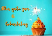 Alles Gute Zum 6 Geburtstag  220x150 - Alles Gute Zum 6 Geburtstag