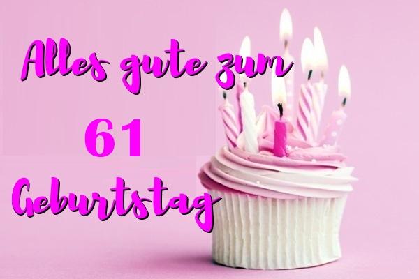 Alles Gute Zum 61 Geburtstag  - Alles Gute Zum 61 Geburtstag