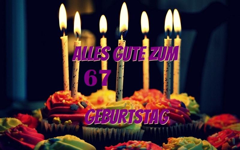 Alles Gute Zum 67 Geburtstag  - Alles Gute Zum 67 Geburtstag