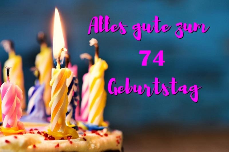 Alles Gute Zum 74 Geburtstag  - Alles Gute Zum 74 Geburtstag