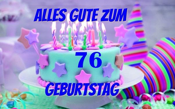 Alles Gute Zum 76 Geburtstag  - Alles Gute Zum 76 Geburtstag