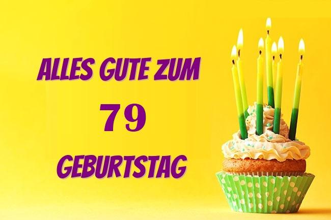 Alles Gute Zum 79 Geburtstag  - Alles Gute Zum 79 Geburtstag