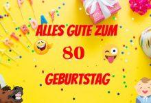Alles Gute Zum 80 Geburtstag 220x150 - Alles Gute Zum 80 Geburtstag
