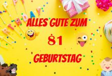 Alles Gute Zum 81 Geburtstag  220x150 - Alles Gute Zum 81 Geburtstag
