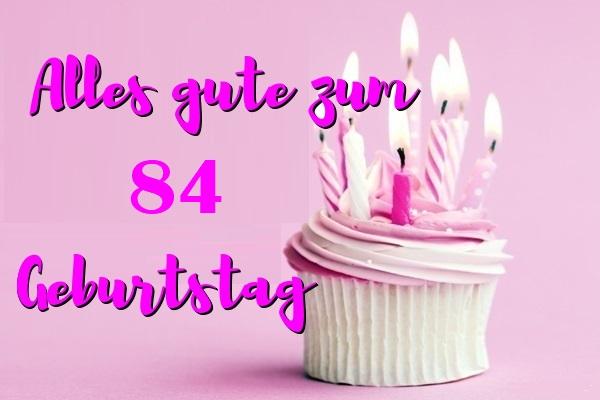Alles Gute Zum 84 Geburtstag  - Alles Gute Zum 84 Geburtstag