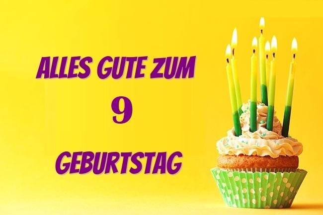 Alles Gute Zum 9 Geburtstag  - Alles Gute Zum 9 Geburtstag