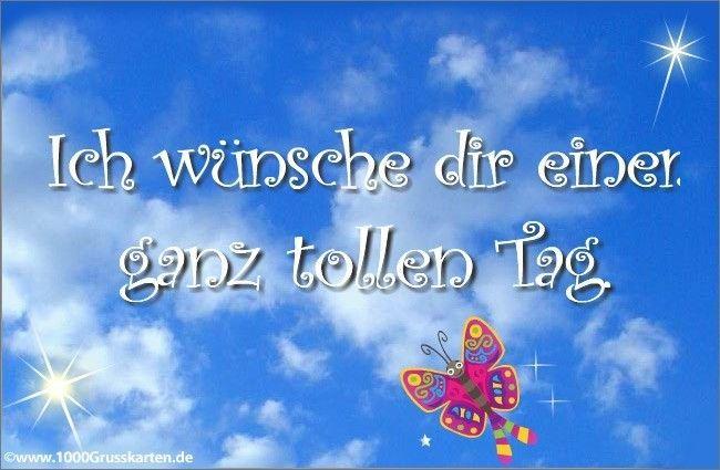 Guten Morgen Wünsche Dir Einen Schönen Tag - Guten Morgen Wünsche Dir Einen Schönen Tag